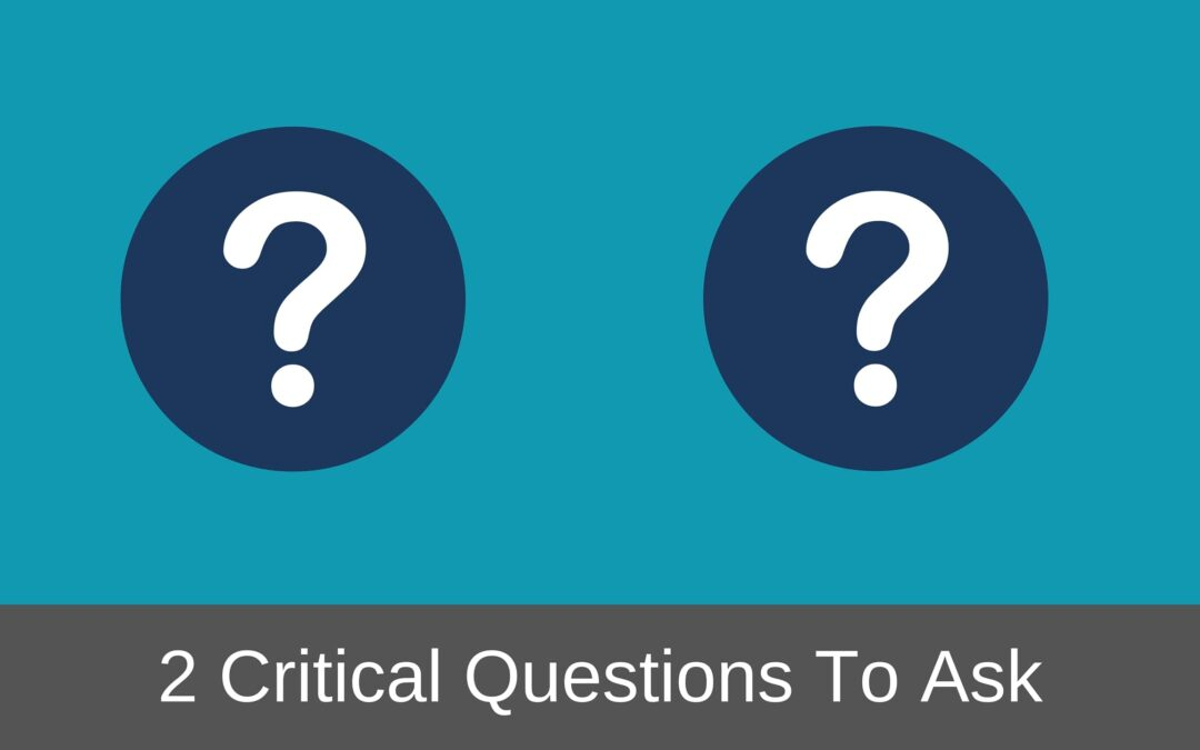2 Questions Every Employer Asks